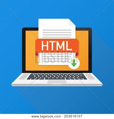 Download Html Button On Laptop Screen. Downloading Document Concept. File With Html Label And Down A