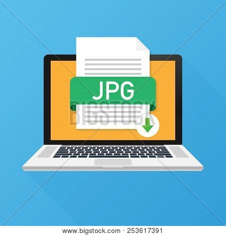 Download Jpg Button On Laptop Screen. Downloading Document Concept. File With Jpg Label And Down Arr