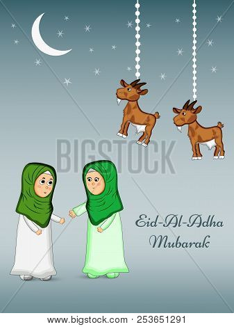 Illustration Of Muslim Women, Moon And Goat With Eid Al Adha Mubarak Text On The Occasion Of Muslim