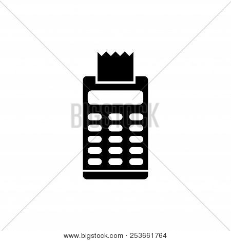 Pos Terminal Payment With Receipt. Flat Vector Icon Illustration. Simple Black Symbol On White Backg