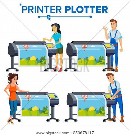 Workers With Plotter Set Vector. Woman, Man. Prints Beautiful Picture, Banner. Print Service. Large