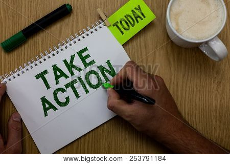 Conceptual Hand Writing Showing Take Action. Business Photo Showcasing Advices Someone To Do Somethi