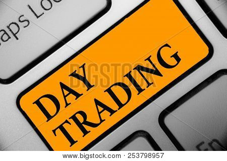Writing Note Showing Day Trading. Business Photo Showcasing Securities Specifically Buying And Selli