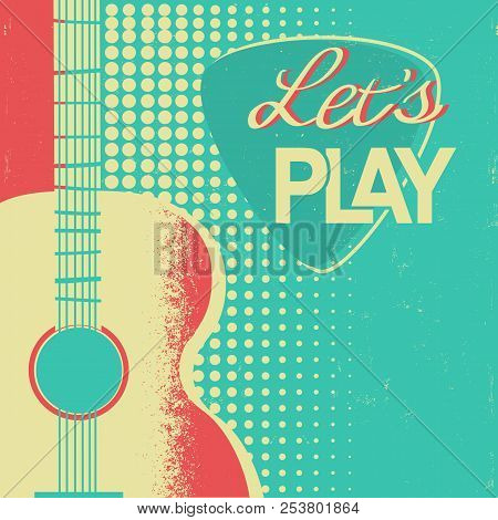 Retro Music Poster With Acoustic Guitar On Old Paper Background