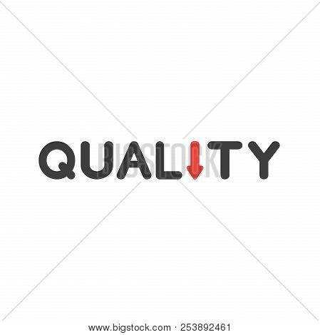 Flat Design Style Vector Illustration Concept Of Black Quality Word Text With Red Arrow Symbol Icon