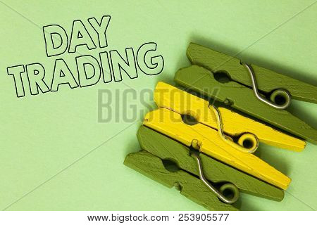 Text Sign Showing Day Trading. Conceptual Photo Securities Specifically Buying And Selling Financial