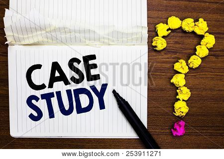 Writing Note Showing Case Study. Business Photo Showcasing A Subject Matter To Be Discussed And Rela