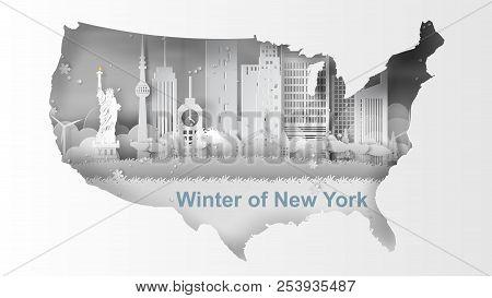 Paper Art Of Travel Winter And Snow Season Of Map Landmarks Of New York City, America,vector