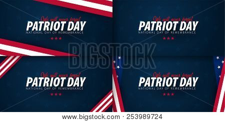 Set Of Patriot Day Promotions, Advertisings, Posters, Banners, Templates With American Flag. America