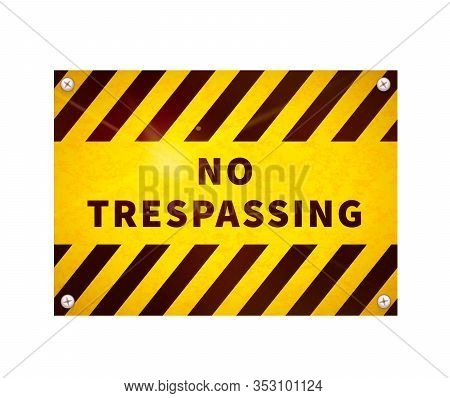 Bright Glossy Yellow Plate, No Trespassing Sign On White