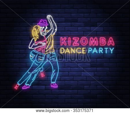 Kizomba Dance Party Neon Banner With Dancing Couple. Brightly Illuminated Neon Sign Of Latin Dancers