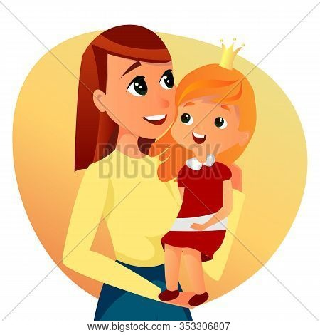 Portrait Of Cartoon Woman Hold Girl Vector Illustration. Happy Family, Mother Baby Daughter Relation