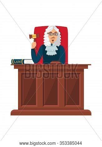 Judge Sitting At Wooden Table Flat Illustration. Court Head Holding Ceremonial Gavel, Mallet. Cartoo
