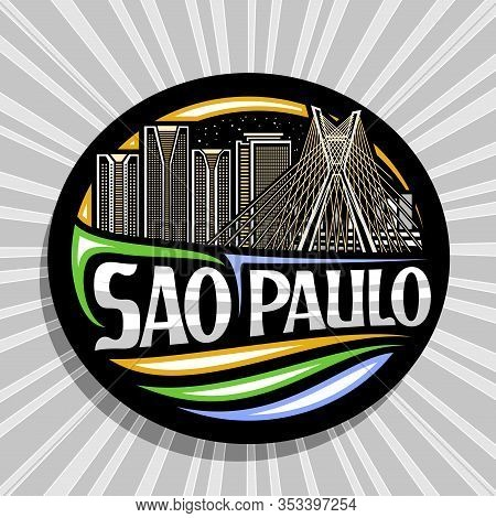 Vector Logo For Sao Paulo, Black Decorative Round Tag With Outline Illustration Of Contemporary Sao