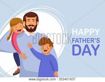 Greeting card Happy Fathers Day. VHappy International Father's Day. Dad. Father's Day. Father's Day background. Fathers Day poster. Fathers Day illustration. Fathers Day banners. Fathers day Vectors. Fathers Day Vector Illustration. International Father's