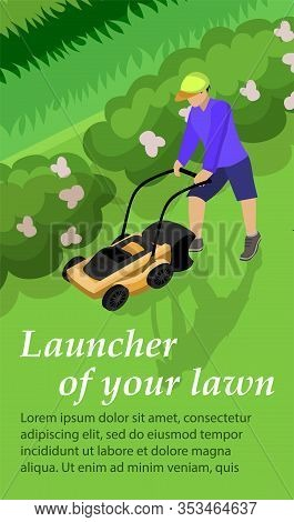 Vertical Banner Is Written Launcher Of Your Lawn. Guy Mows Grass Lawn With Lawn Mower. Vector Illust