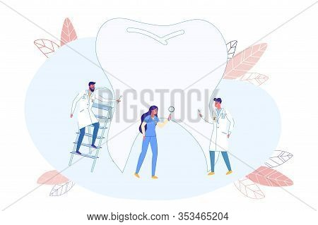 Dentists Discover Tooth Structure, Flat Banner. Experienced Doctors Stand Near Huge Tooth. Girl Cons