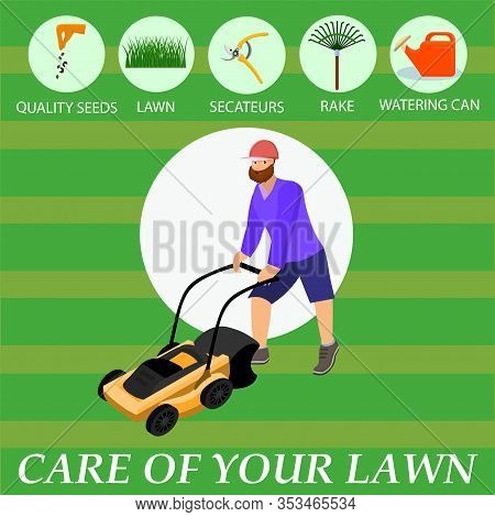 Infographics Written Care Of The Lawn Cartoon. Icons With Lawn Care Tools And Processes: Quality See