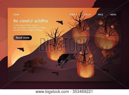 Banner Isometric Is Written Be Careful Wildfire. Animals Flee Burning Forest. Wildfire Destroys Plan