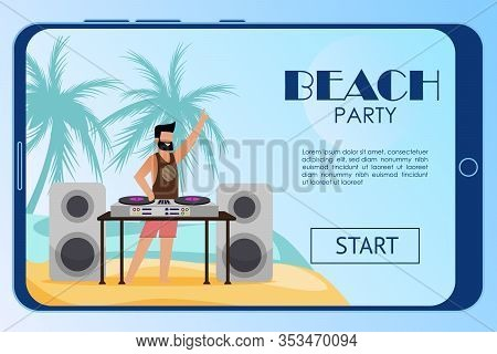 Landing Page On Mobile Screen Invite To Beach Party. Dj Mixing Music Tracks On Mixer Turntables Conn