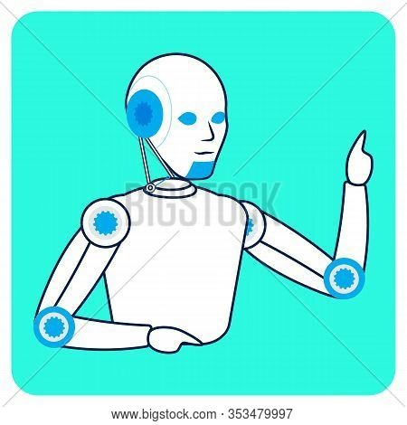 Robot, Pay Attention Gesture Flat Illustration. Cartoon Cyborg With Raised Index Finger Linear Chara