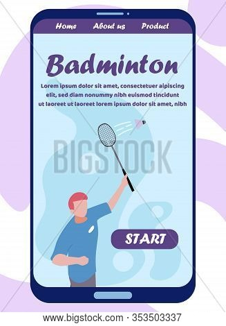 Mobile Flat Screen With Landing Page Inviting Play Badminton. Male Player Character Holding Racket B