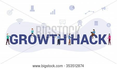 Growth Hack Or Hacking Concept With Big Word Or Text And Team People With Modern Flat Style - Vector