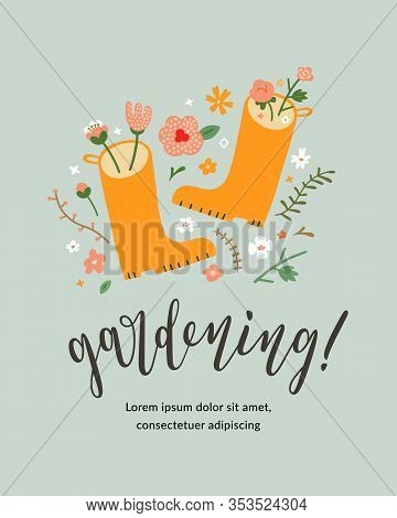 Gardening Lettering Card Template With Hand Drawn Illustration Of Garden Wellies Decorated With Dood