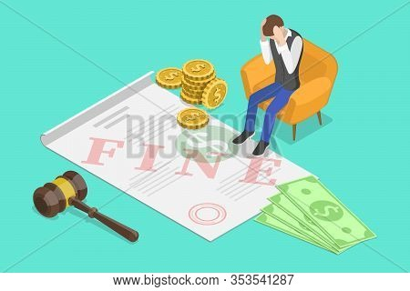 Isometric Vector Concept Of Fine Or Penalty Illustration.