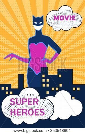 Superhero Movie Halftone Retro Poster. Woman In Cat Costume And Mask Stand At Night City. Advertisin
