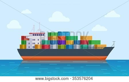 Cargo Ship. Vessel Port, Export Or Import Tanker Shipping. International Sea Logistic. Marine Transp