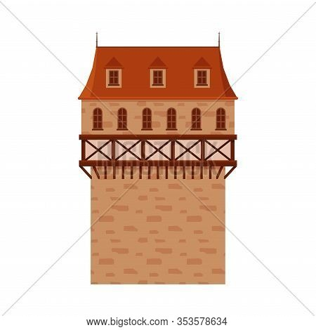 Castle Tower, Element Of Medieval Stone Fortress Or Stronghold Vector Illustration
