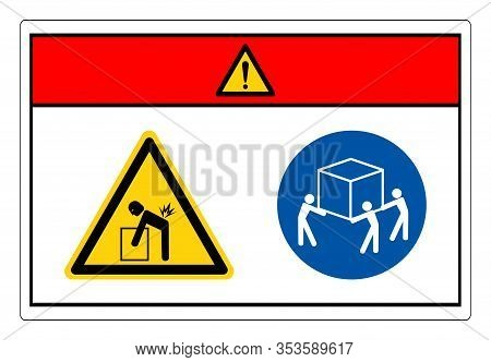 Danger Lift Hazard Use Three Person Lift Symbol Sign, Vector Illustration, Isolate On White Backgrou