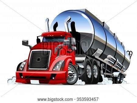 Cartoon Semi Tanker Truck. Available Eps-10 Vector Format Separated By Groups And Layers With Transp