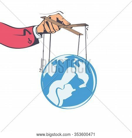 Planet Control. Conspiracy Theory. Man Holds The Planet On The Ropes, Manipulation Concept. Vector I