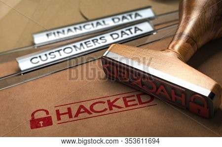 3d Illustration Of A Rubber Stamp With The Word Hacked Printed On Folders With The Text Financial An