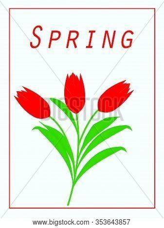 Spring Flower Landscape. Red Tulips On A Light Blue Background. Spring Theme. Hi Spring. Place For T