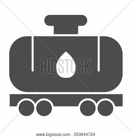 Tank Wagon Solid Icon. Chemical Fuel Railroad Wagon. Oil Industry Vector Design Concept, Glyph Style