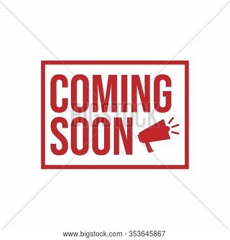 New Stylish Coming Soon Sign. An Icon For Website Page Site And Offline Banner. Coming Soon Stamp Ve