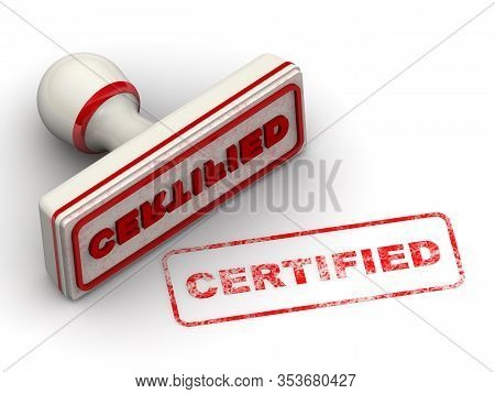Certified. The Seal. The White Seal And Red Imprint Certified On White Surface. 3d Illustration