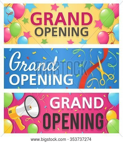 Grand Opening Banners. Announcement Opened Store, Celebration Ceremony, Invitation Promo With Megaph