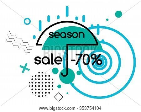 Season Sale Up To 70 Percent Off, Umbrella And Rain, Autumn Fall Or Spring Sale Label In Memphis Sty