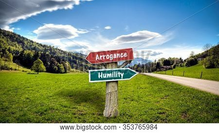 Street Sign The Direction Way To Humility Versus Arrogance