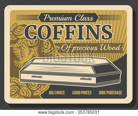 Funeral Service Company, Premium Class Wood Coffins Vintage Retro Poster. Vector Crematory And Buria