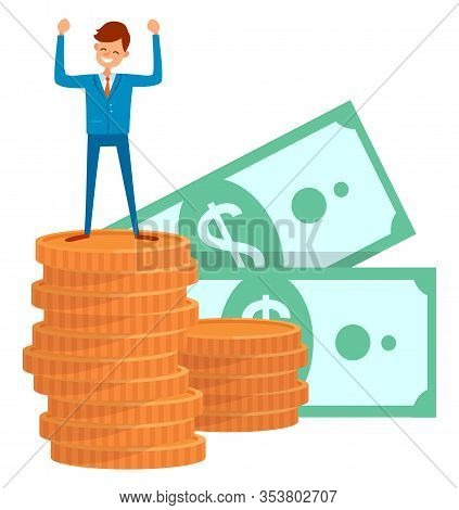 Pile Of Money Successful Businessman Happy Person Vector, Isolated Male Wearing Formal Clothes. Coin