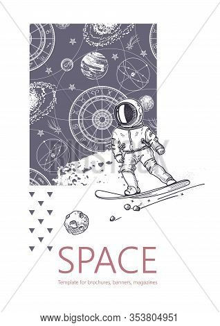 Space Background. Outline Astronaut, Planets, Satellites, Flying Saucers. An Astronaut Is Snowboardi