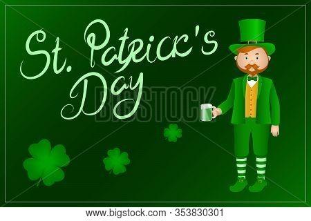 Saint Patrick's Day Greeting Card. Irishman In Leprechaun Suit Drinking Green Beer. Vector.