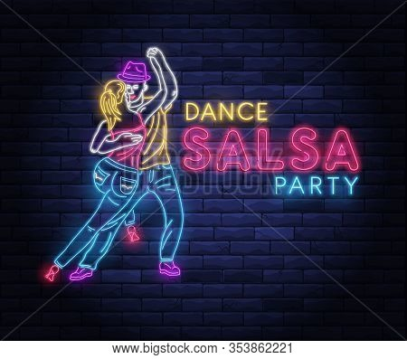 Salsa Dance Party Neon Banner With Dancing Couple. Brightly Illuminated Neon Sign Of Latin Dancers.