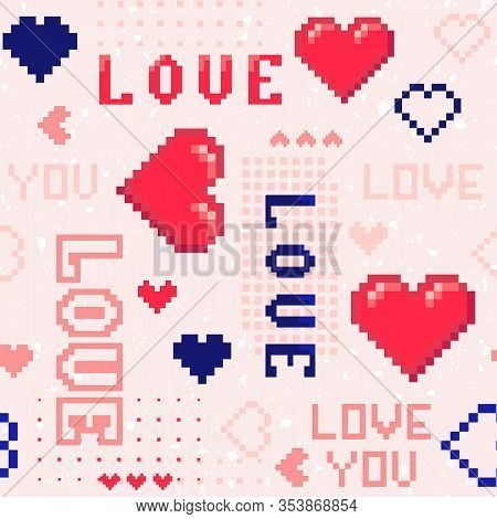 Valentines Day Seamless Pattern In Pixel Art Style. 1980s - 1990s Fashion. Abstract Background With