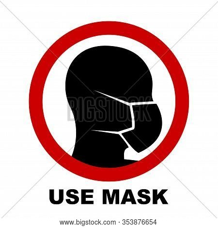 Silhouette Of Head With Medical Mask On Face In Red Circle. Wear Protective Mask Warning Sign. Vecto